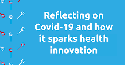 Reflecting on Covid-19 and innovation